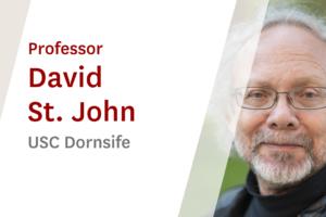 USC Online Seminar Featuring USC Dornsife Professor David St John