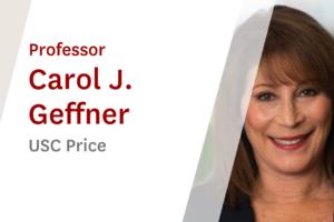 USC Online Seminar Featuring USC Price Professor Carol J. Geffner